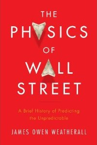 The Physics of Wall Street Book Cover